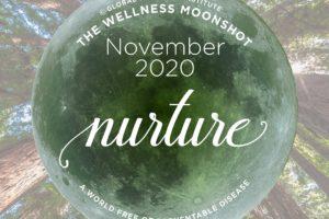 The GWI Wellness Moonshot Initiative – November 2020: NUTURE