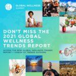 Global Wellness Summit Unveils 2021 Wellness Trends Report