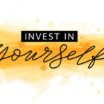 Top 10 Ways to Invest in Yourself and Why It's So Powerful.